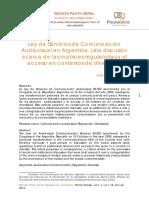 Ley de Servicios de Comunicación Audiovisual en Argentina. Una discusión acerca de las matrices regulatorias y el acceso en contextos de diversidad Julio César Arrueta