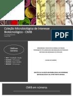 Coleção Microbiológica de Interesse Biotecnológico - CMIB