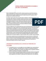 La Involución Del Sistema General de Pensiones en Colombia a Partir de La Ley 100 de 1993 y Sus Reformas