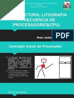 Arquitectura, Litografia y FrDSFSDecuencia de Procesadores(Cpu)