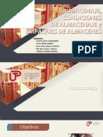 Almacenaje, Condiciones de Almacenaje y Empaques de Almacenaje