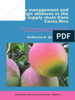 (International chains and networks 3) Guillermo E. Zúñiga-Arias - Quality management and strategic alliances in the mango supply chain from Costa Rica_ An interdisciplinary approach for analysing coor.pdf