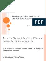 Aula 1 - O Que e Politica Publica
