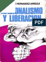 Hernández Arregui, Juan José - Nacionalismo y Liberación