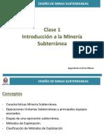 UG - Clase 1 - Introducción a La Minería Subterránea