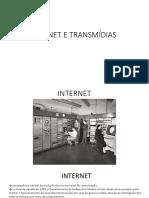 Internet e Transmidias