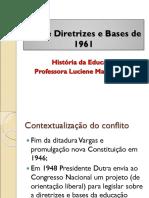 _Lei_de_Diretrizes_e_Bases_de_1961.ppt