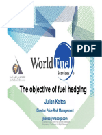 The Objective of Fuel Hedging