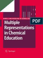 (Models and Modeling in Science Education 4) John K. Gilbert, David F. Treagust (Auth.), Prof. John K. Gilbert, Prof. David Treagust (Eds.)-Multiple Representations in Chemical Education-Springer Neth (Recovered)