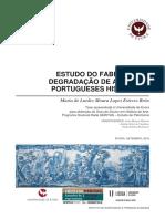 ESTUDO DO FABRICO E DA DEGRADAÇÃO DE AZULEJOS PORTUGUESES HISTÓRICOS