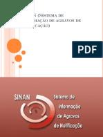 Sinan (Sistema de Informação de Agravos Notificados)