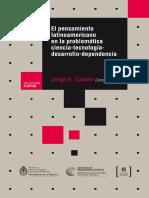 LIBRO Sabato Jorge - El Pensamiento Latinoamericano en La Problematica Ciencia Tecnologia Desarrollo Dependencia