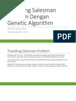 Travelling Salesman Problem Dengan Genetic Algorithm