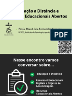 """O uso de tecnologias e recursos educacionais abertos nos cursos presenciais e a distância"" - Parte1"