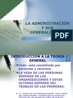 LA ADMINISTRACIÓN Y SUS GENERALIDADES   AGOSTO 2019 CLASE 1.pptx