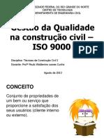 AULA 06_GESTÃO DA QUALIDADE NA CONSTRUÇÃO CIVIL.ppt
