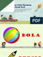 10 Benda Yang Selalu Dipegang Oleh Kanak-kanak Kecil