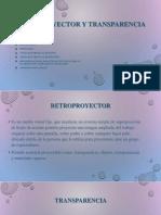 Retroproyector y Transparencia