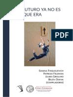2019 Grandinetti en Finquelievich et al el futuro ya no es.pdf