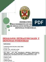 320463016-INSTRUCTIVO-DESALOJOS-EXTRAJUDICIALES-Y-DEFENSAS-POSESORIAS-pptx.pptx