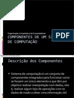 aula-03-oac-componentes-de-um-sistema-de-computacao-120324063733-phpapp01.pdf