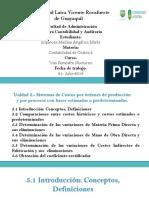 Sistemas de Costos Por Órdenes de Producción y Por Procesos Con Bases Estimadas o Predeterminadas.