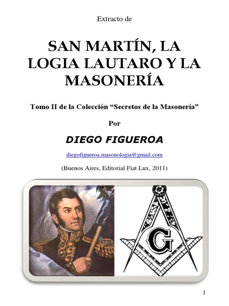 San Martín y La Logia   Masonería   Agitación