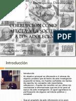 Corrupción como afecta a la sociedad y adolecentes.pptx