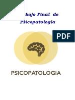 Trabajo Final de Psicopatología Tema 3