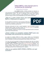Qué Es Un Análisis DAFO y Cómo Hacerlo Para Tu Plan Profesional de Marketing