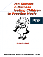 Seven Secrets to Success in Motivating Children to Practice Music