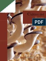 Manual del cultivador de hongos 1 - Cultivo del hongo ostra