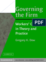 Governing the Firm_ Worker's Control in Theory and Practice - Gregory K. Dow (CUP, 2003)