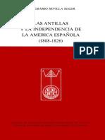 Sevilla Soler, Ma. Rosario - Las Antillas y La Independencia de La America Española (1808-1826) [1986]