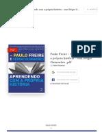 (PDF) Paulo Freire - Aprendendo Com a Própria História - Com Sérgio Guimarães .PDF _ Peter Potamus - Academia.edu