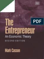 The Entrepreneur - An Rconomic Theory (2nd) - Mark Casson (Edward Elgar Publishing, 2003)