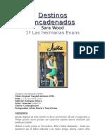 Serie Las Hermanas Evans 01 - Destinos encadenados.doc