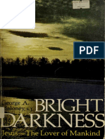Bright Darkness Jesus - lover of Mankind - Maloney, George