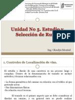 Unidad No 5. Estudio y Sellección de Rutas