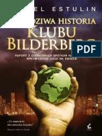 Estulin D. - Prawdziwa Historia Klubu Bilderberg