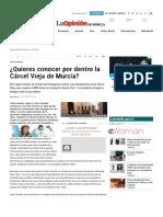 ¿Quieres conocer por dentro la Cárcel Vieja de Murcia? - La Opinión de Murcia