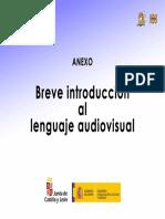 Anexo. Breve Introduccion Al Lenguaje Audiovisual