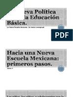 La Nueva Política Hacia La Educación Básica (2)