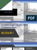 BloqueI.Conceptosbasicosdeinformaticayciudadaniadigital.pptx