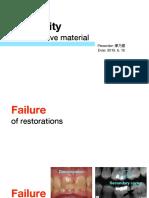 Longevity of Restorative Material