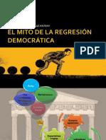 El Mito de La Regresión Democrática. Irlanda Ramirez