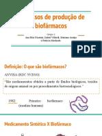 Processos de Produção de Biofarmacos Farmacia Bioquimica