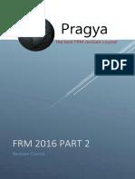Pragy FRM 2016 Part 2 Revision Course.pdf