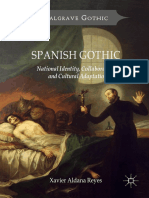 (Palgrave Gothic) Xavier Aldana Reyes (Auth.) - Spanish Gothic_ National Identity, Collaboration and Cultural Adaptation-Palgrave Macmillan UK (2017)