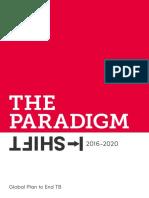 GlobalPlanToEndTB_TheParadigmShift_2016-2020_StopTBPartnership.pdf
